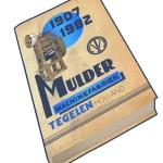 Mulder Machinefabriek 1907-1982, 2015