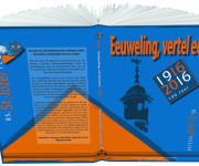 Boek Eeuweling, vertel eens – St.-Jozefschool 1916-2016