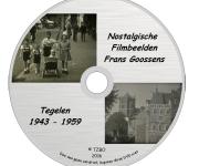 DVD Nostalgisch Tegelen in beeld 1943 – 1959