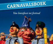 Hét carnavalsboek; van lentefeest tot festival