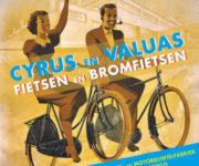 Boek Cyrus en Valuas – fietsen en bromfietsen