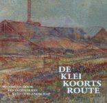 Boek De kleikoortsroute; wandelen door een industrieel cultuurlandschap