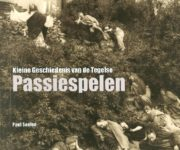 Boek Kleine geschiedenis van de Tegelse Passiespelen